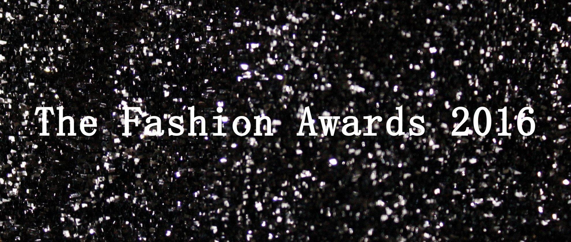 Everything You Need to Know About the Fashion Awards 2016
