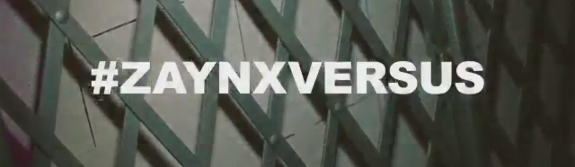 Versus x Zayn: NOW Live