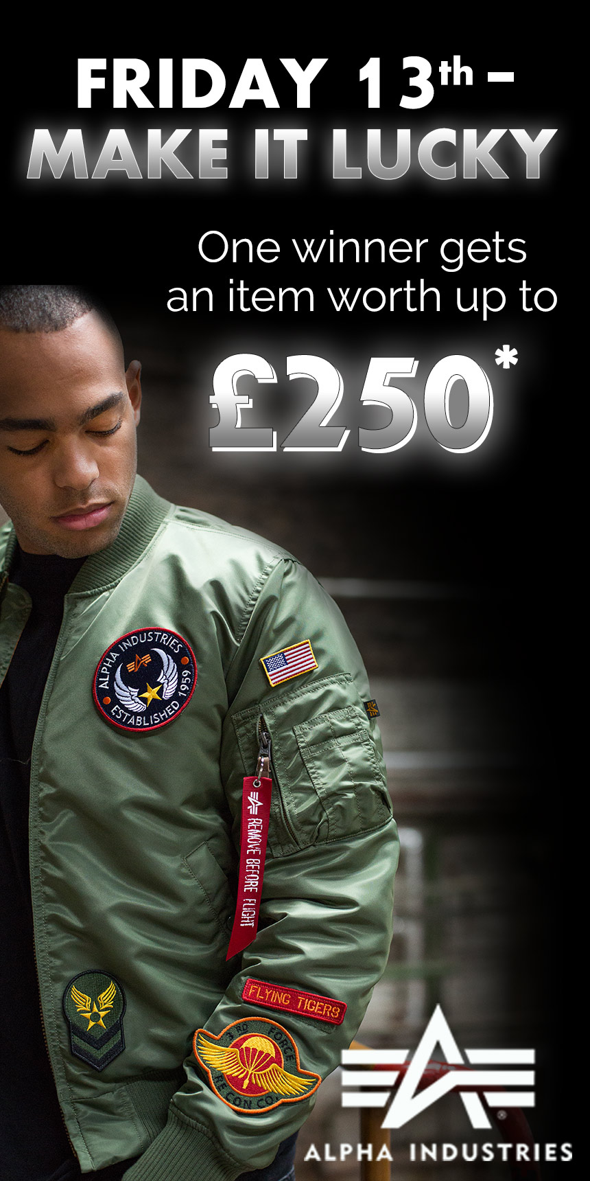 WIN an Alpha Industries Item Worth up to £250!